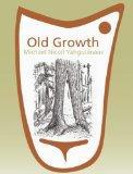 Old Growth: Michael Nicoll Yahgulanaas