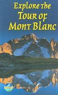 Explore The Tour Of Mont Blanc