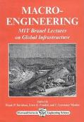 Macro-engineering MIT Brunel Lectures On Global Infrastructure