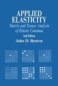 Applied Elasticity Matrix and Tensor Analysis of Elastic Continua