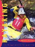 Kayaking A Beginner's Manual