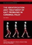 The Identification and Treatment of Gait Problems in Cerebral Palsy (Clinics in Developmenta...