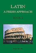 Latin A Fresh Approach