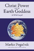 Christ Power and the Earth Goddess A Fifth Gospel