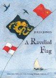 Ravelled Flag (Strong Winds Trilogy 2)