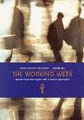 Working Week: Spoken Business English with a Lexical Approach