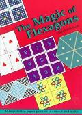 Magic of Flexagons Paper Manipulative Paper Puzzles to Cut Out and Make