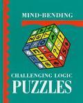 Mind Bending Challenging Logic Puzzles