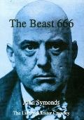 Beast 666: Life of Aleister Crowley