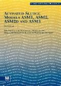 Activated Sludge Models Asm1, Asm2, Asm2d & Asm3