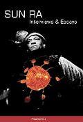 Sun Ra: Interviews & Essays