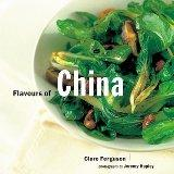 Flavours of China (Flavours of the World)