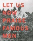 Let Us Now Praise Famous Men: Three Tenant Families