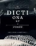 Concise Dictionary of Dress : A Personal Tour Through Dress and Psychoanalytic Association