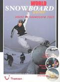 World Snowboard Guide 2002/2003 Where to Snowboard