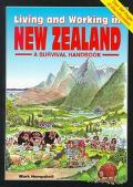Living and Working in New Zealand A Survival Handbook