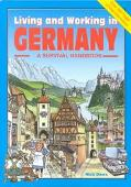 Living and Working in Germany A Survival Handbook