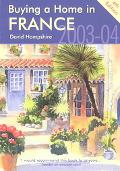 Buying a Home in France 2003-2004