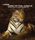 Tiger : The Lord of the Jungle