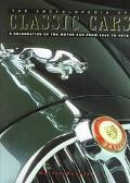 Encyclopedia of Classic Cars A Celebration of the Motorcar from 1945 to 1975