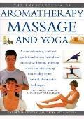 Encyclopedia of Aromatherapy, Massage and Yoga - Carole McGilvery - Hardcover