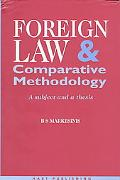 Foreign Law and Comparative Methodology A Subject and a Thesis