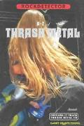 A-Z of Thrash Metal