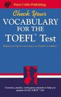 Check Your Vocabulary for the Toefl Test A Workbook for Students