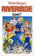 Riverside Loot