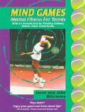 Mind Games Mental Fitness for Tennis