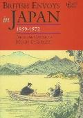 British Envoys In Japan, 1859-1972