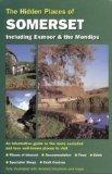 The Hidden Places of Somerset Including Exmoor and the Mendips (Hidden Places Travel Guides)