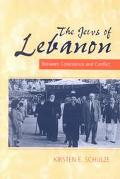 Jews of Lebanon Between Coexistance and Conflict