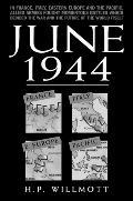 6th June 1944 - H. P. Wilmott - Paperback