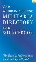 Windrow & Greene Militaria Directory and Sourcebook 2003 The Essential Reference Book for Al...