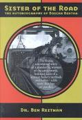 Sister of the Road The Autobiography of Boxcar Bertha