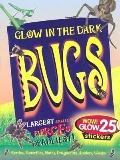 Bugs: Glow in the Dark