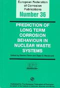 Prediction of Long Term Corrosion Behaviour in Nucelar Waste Systems Proceedings of Am Inter...