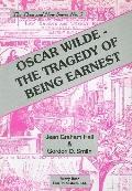 Oscar Wilde The Tragedy of Being Earnest