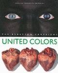 United Colours: The Benetton Campaigns - Lorella Pagnucco Salvemini - Hardcover