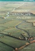 Historic Landscape Analysis Deciphering The Countryside