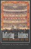 Reflecting the Audience: London Theatregoing, 1840-1880 (Studies in Theatre, History & Culture)