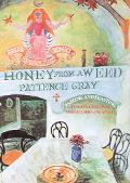 Honey From A Weed Fasting And Feasting In Tuscany, Catalonia, The Cyclades And Apulia
