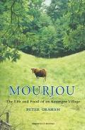 Mourjou The Life and Food of an Auvergne Village