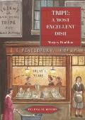 Tripe : A Most Excellent Dish