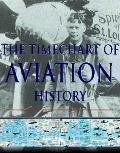 The Timechart History of Aviation