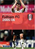 Fulham FC Official Season Review 2005/06
