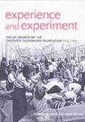 Experience and Experiment: The UK Branch of the Calouste Gulbenkian Foundation, 1956-2006