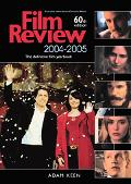 Film Review 2004-2005 60th Anniversary Edition