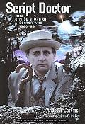 Script Doctor The Inside Story Of Doctor Who 1986-89
